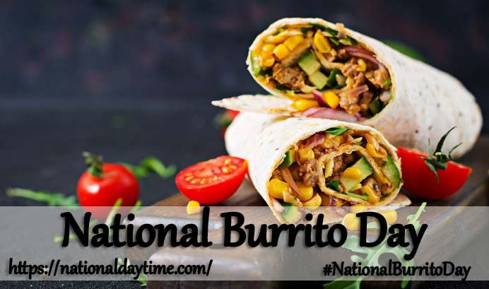 National Burrito Day 2021