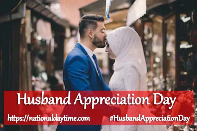 Husband Appreciation Day 2021