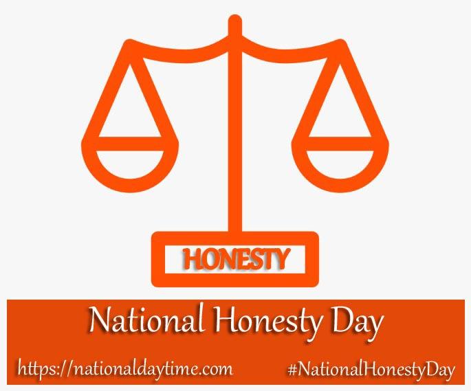 National Honesty Day 2021