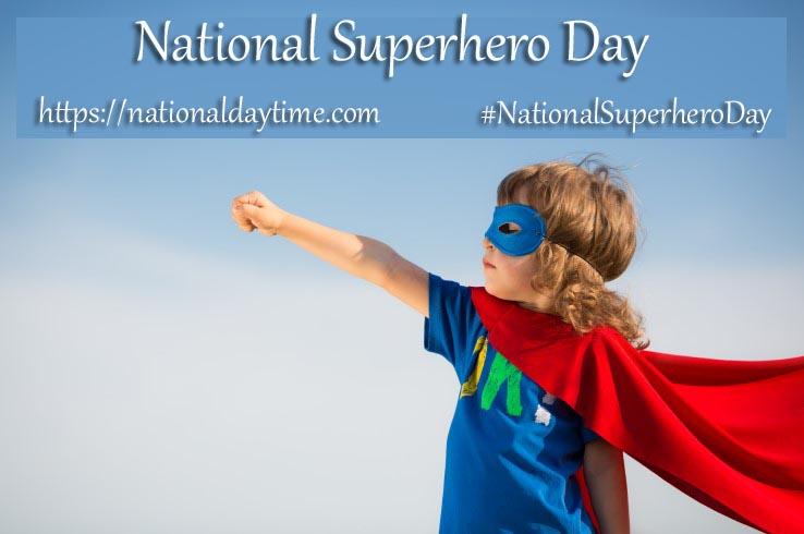 National Superhero Day 2021