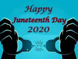 Juneteenth 2020 - Happy Juneteenth Day 2020