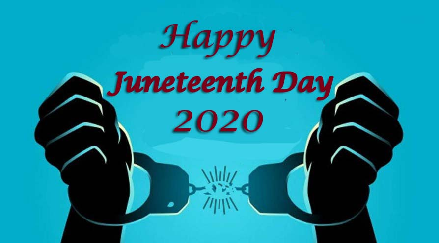 Juneteenth 2020 - Happy Juneteenth Day 2020