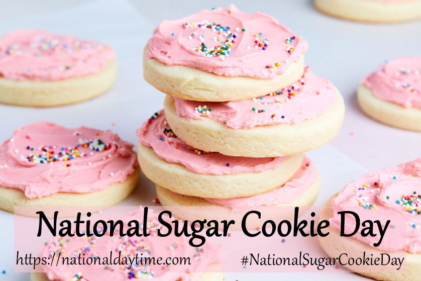 National Sugar Cookie Day 2021
