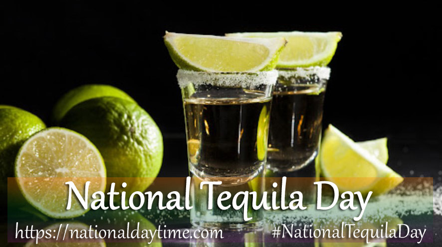 National Tequila Day