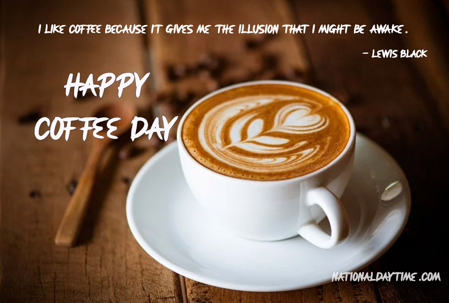 National Coffee Day Quotes 2021